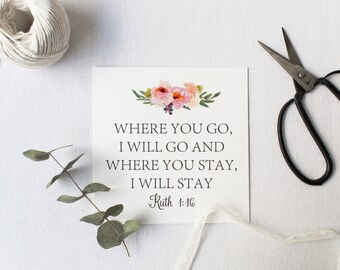 Watercolor Scripture  Print,  INSTANT DOWNLOAD, Digital Watercolor Print, Downloadable Art, Ruth 4:16 Print, Where You Go I Will Go art