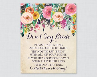Floral Don't Say Bride Printable Sign - Colorful Flower Bridal Shower Don't Say Wedding Sign - Shabby Chic Wedding Shower Game Sign - 0002-A