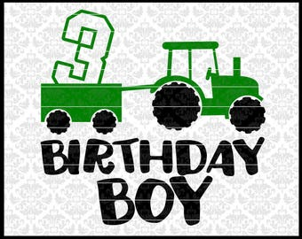 CLN0722 Birthday Boy Tractor 3 Year Old Wagon Boys Farmer SVG DXF Ai Eps PNG Vector Instant Download Commercial Cut File Cricut Silhouette