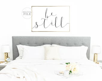MOTHER'S DAY GIFT - Be Still (5) Jpegs 36x24/30x24/24x18/14x11/A0 - Bedroom Decor - You Print Printable Wall Art - Personal Use Only