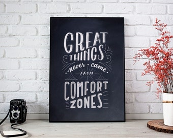 Great Things Never Came from Comfort Zones - Digital Download