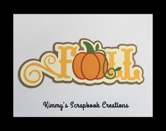 Fall scrapbook title Premade Paper Piecing