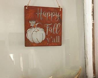 Happy Fall Y'all Metal Sign, Farmhouse Fall Decor