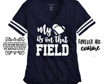 My heart is on that field- Football girlfriend Football Mom shirt Football shirt Football tshirt Football blouse-FREE SHIPPING