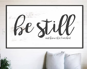 Be Still and Know Fixer Upper Home Decor Gift for Her Farmhouse Decor Bible Verse Sign Large Canvas Sign Rustic Home Decor Wall Art Decor