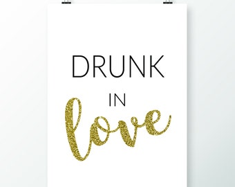 Drunk In Love Printable, Wedding Printable, Wedding Decor, Party Decor, Drunk In Love, Drink Quotes, Wedding Signs, black and white print