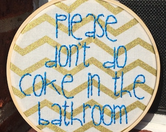 Framed Blue Please Don't Do Coke In The Bathroom Embroidery On Gold Chevron Fabric, Finished Piece