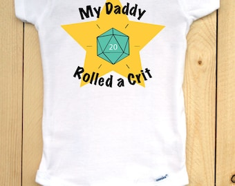 Dungeons and Dragons infant onesie with teal d20/ My Daddy Rolled a Crit/ RPG baby outfit/ baby shower gift for gamers/ role playing games