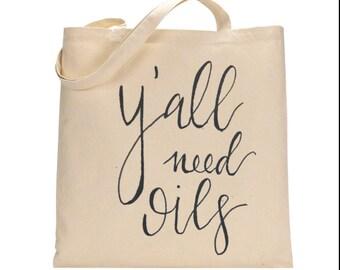 Y'all need oils market tote, essential oils, purse, bag