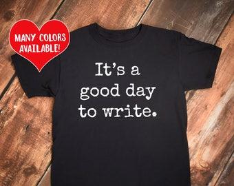 Writer Shirts, Writer Gift, Writing T-Shirt, Writing Motivation, Write Shirt, Writer Gift, Writing Shirt, Write Shirt, Writing, Writer Quote
