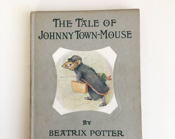 The Tale of Johnny Town-Mouse by Beatrix Potter - vintage children's book- excellent condition