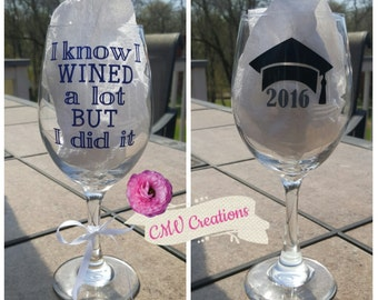 College Graduation wine glass Personalized Graduation wine glass grad gift high school graduation gift funny wine glass