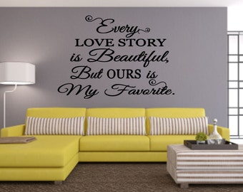Every Love Story Wall Decal