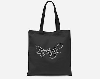 Tote Bag - Black and White Tote bag - Perfectly Imperfect Tote - Healthy AF Tote Bag - 16x16 Tote Bag
