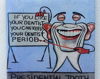 Presidential Tooth!