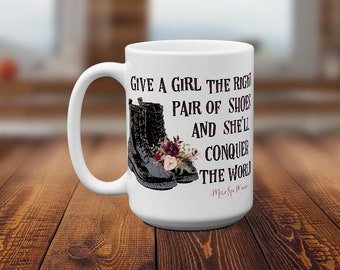 Right Pair of Shoes, Female Veteran, Coffee Mug with Sayings, Military Woman Gift,  Military Female Gift, Combat Boots, Marilyn Monroe