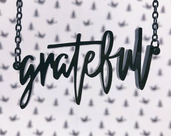 Grateful Acrylic Laser-cut Typography Necklace