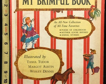 My Brimful Book: Favorite Poems of Childhood, Mother Goose Rhymes, Animal Stories