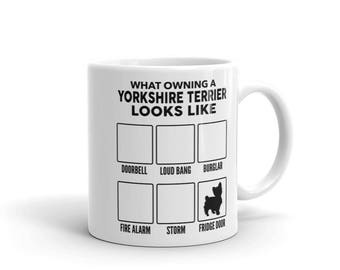What Owning A Yorkshire Terrier Looks Like Mug - Funny Cute Yorkshire Terrier Gift - Dog Lover - Coffee Mug