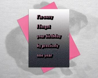 I Forgot Your Birthday – Funny Birthday Card, Hilarious Card, Birthday Card Boyfriend, Birthday Card Girlfriend, Belated Birthday, Sarcastic