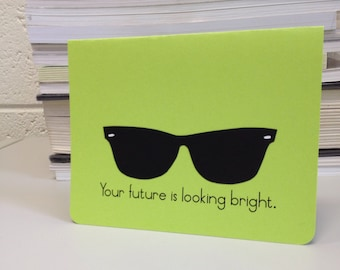 Your Future is Looking Bright greeting card