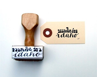 Made in Idaho, Calligraphy Stamp, Hand Lettered Rubber Stamp, Gift Tag Stamp, Wooden Handle Packaging Stamp, Your State Stamp