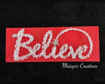 Believe String Art Sign | MADE TO ORDER