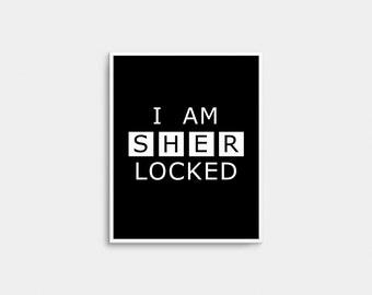 I Am SHERLOCKED poster, Irene Adler poster, Sherlock poster, Sherlock, Sherlock decor, Sherlock printable, I Am Sherlocked print