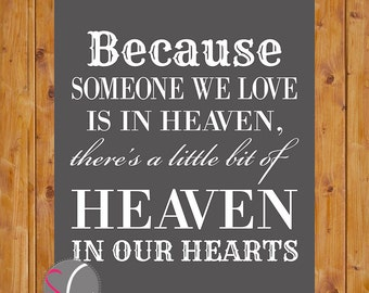 Instant Download  Heaven Wall Art Printable Heaven in Our Hearts Grey White Wall Decor Printable 8x10 Digtal JPG Instant Download (80)