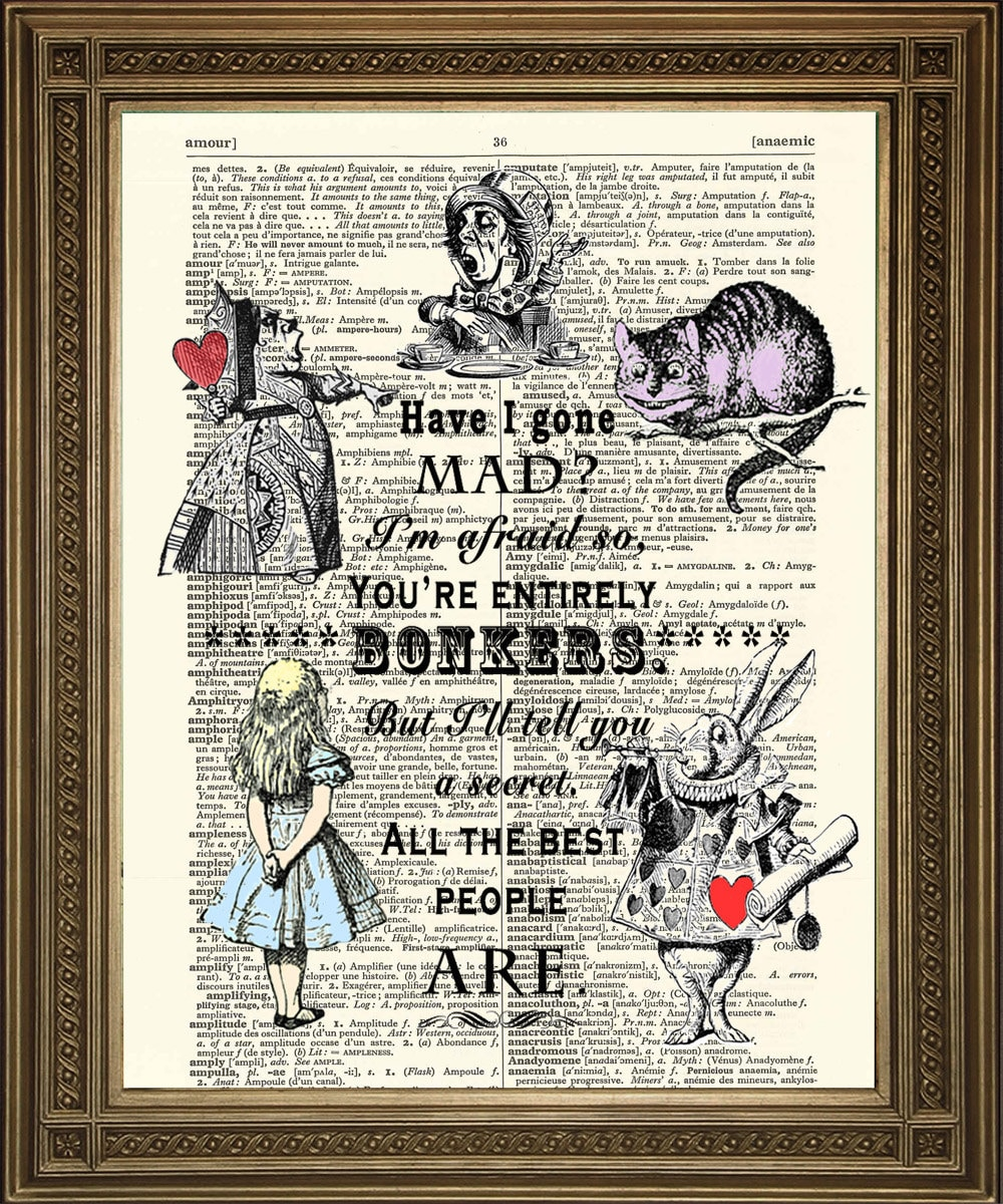 Printable Alice In Wonderland Quotes: Have I Gone MAD Print: Alice In Wonderland Quote On Dictionary