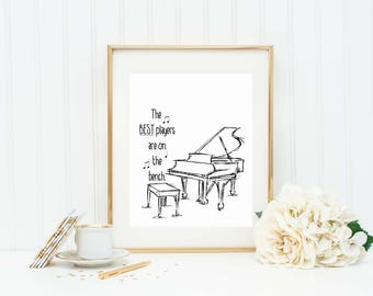 Piano Teacher Gift - Piano Player Quote - Piano Player Art Print - Music Teacher Gift - Music Student Gift - Piano Player Quote - Piano Art