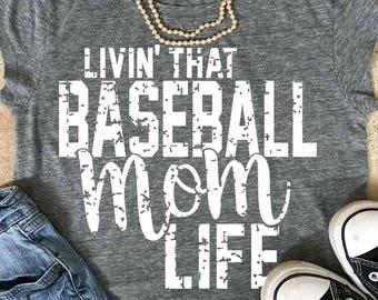 Baseball Mom svg, Baseball svg, grunge svg, svg, dxf, eps, png, livin that baseball mom life,  iron on decal, Baseball mom shirt, mom life