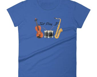 Just Play It Women's t-shirt