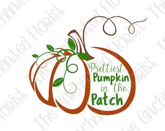 Pumpkin SVG, Prettiest Pumpkin in the Patch Cutting File, Halloween Cutting Files, Pumpkin Patch plotter files, eps. DXF, Silhoutte, Cricut