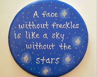 A face without freckles is like a sky without the stars, wall plaque for child's bedroom