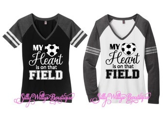 Soccer Mom shirt, My heart is on that field shirt, Soccer heart shirt, Soccer mom tee, Soccer shirt, Soccer mom top
