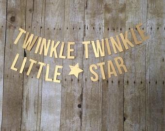 Twinkle Twinkle Little Star Banner-- Twinkle Twinkle Little Star First Birthday-- First Birthday -- Star Banner- Gender Reveal banner