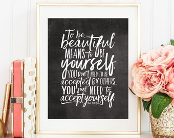 """Instant Printable """"To Be Beautiful"""" (Black & White Chalkboard style) Inspiring Empowering Women's Quote"""