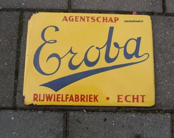 Enamel Bike Board Fifties Eroba bicycle factory really. Porcelain sign bycicle