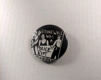Stonewall was a Police Riot Pin