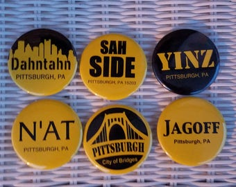 Set of Pittsburgh Pittsburghese Buttons or Magnets