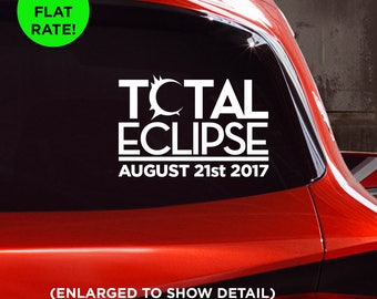 Total Eclipse August 21st 2017 commemorative Solar Eclipse car vinyl decal! Sticker for Cars, Laptops, Walls, Mugs!