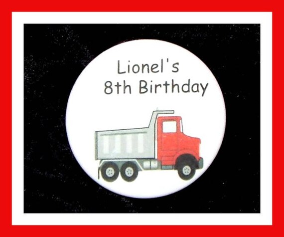 Birthday Party Favors, Personalized Button,Truck Pin Favor,School Favors,Kids Party Favor,Boy Birthday,Girl Birthday,Pins, Set of 10