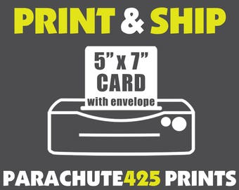 YES! We Can Print That CARD For You, Printing Service for Parachute425 Cards, Printed and Shipped to you
