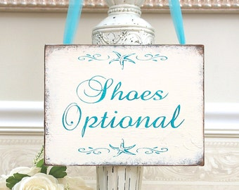 SHOES Optional Beach Wedding Reception sign rustic wooden handmade wooden