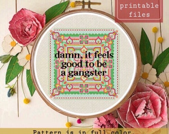 Damn, It Feels Good to be a Gangster FUNNY instant download cross stitch PATTERN