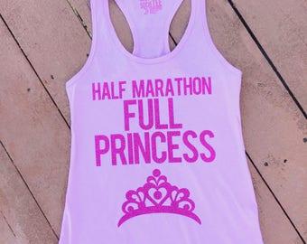 Disney Run shirt   Half Marathon, Full Princess  Women's Racerback Racerback Tank   Disney Princess Shirt   Princess Half Marathon Tank Top