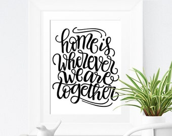 Art print  - Home is wherever we are together