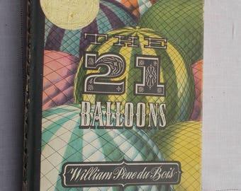The 21 Balloons by William Pene du Bois a John Newbery Medal Award Winner of Books for Children Viking Press 1958