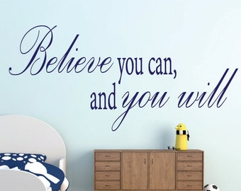 Believe you can and you will vinyl decal quote | Believe you can and you're halfway there | inspirational wall quotes | teacher wall decals